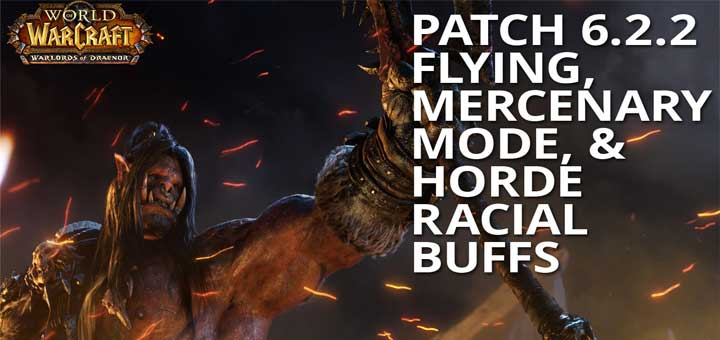 World of warcraft patch 6. 2. 2 soars in today, flying now available.