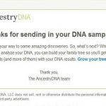 AncestryDNA: We Received Your DNA Sample